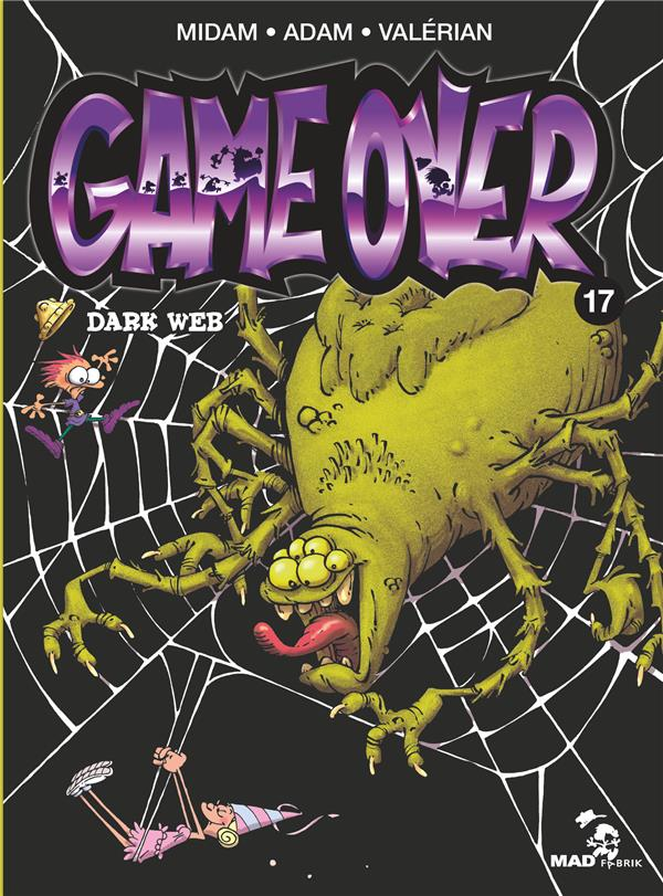 GAME OVER - TOME 17 - DARK WEB ADAM Glénat